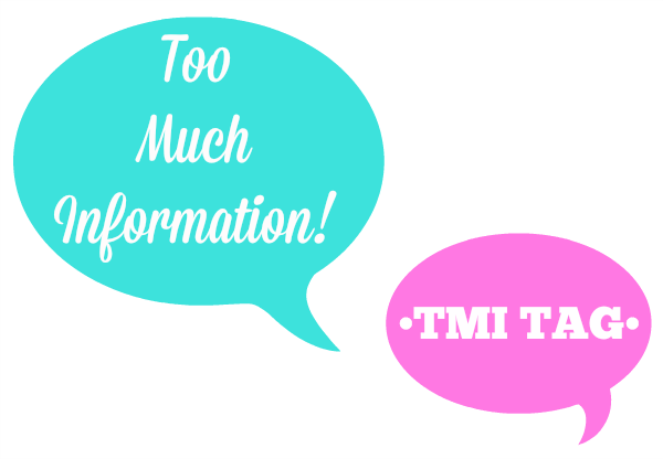 ea18bd45e5d00 Too Much Information! | TMI Tag Vlog • Bliss & Faith Paperie