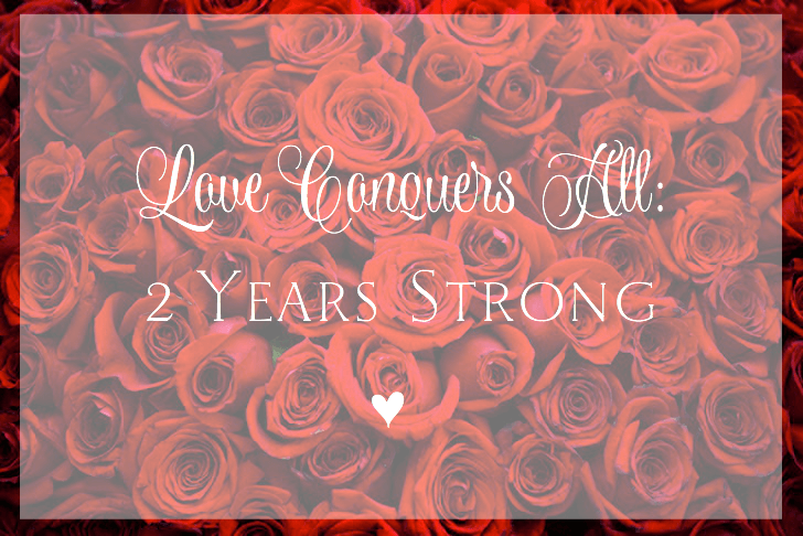 Love Conquers All 2 Year Anniversary | NewMamaDiaries.com