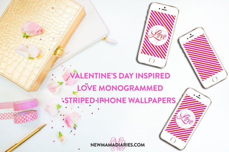Freebie Friday | Valentine's Day Inspired Love Monogrammed iPhone Wallpapers | NewMamaDiaries.com
