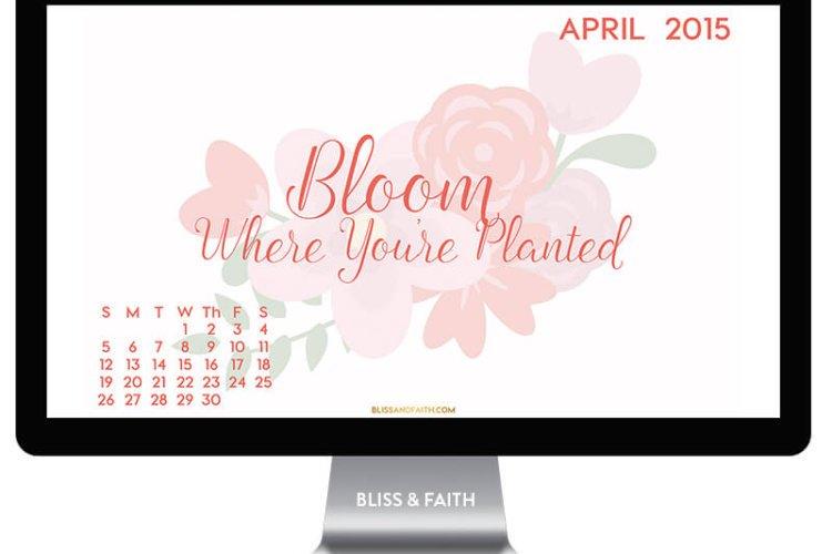 April Freebie | Bloom Where You're Planted Calendar Wallpaper | BlissandFaith.com