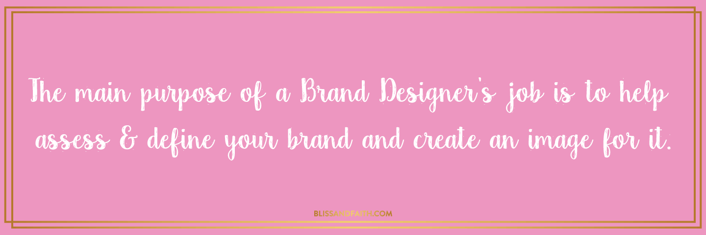 The Difference Between a Graphic Designer & Brand Designer | BlissandFaith.com