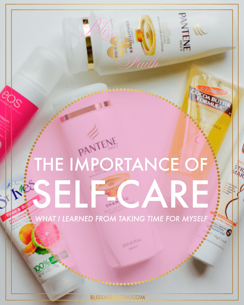 Learn to take time out for yourself as an entrepreneur, avoiding getting overwhelmed, burnt out, and doing self-care on a regular basis. | The Importance of Self-Care As An Entrepreneur | What I Learned from Taking Time for Myself | BlissandFaith.com