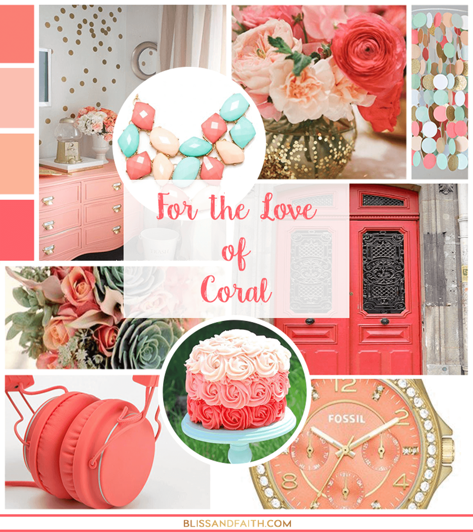 For the Love of Coral | Mood Board | BlissandFaith.com