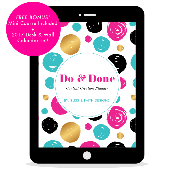 Do and Done Content Creation Planner   BlissandFaith.com