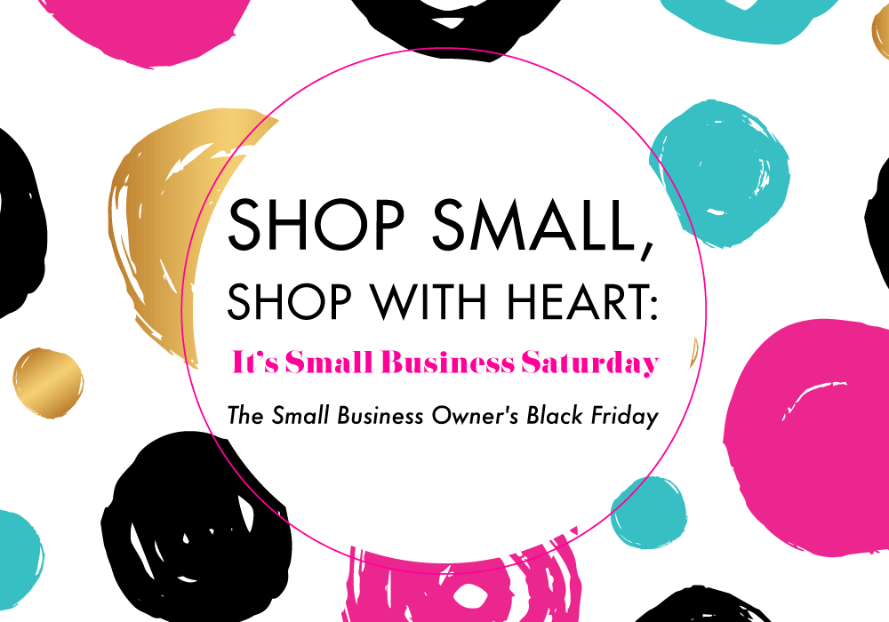 "<span class=""entry-title-primary"">Shop Small, Shop With Heart: It's Small Business Saturday</span> <span class=""entry-subtitle"">The Small Business Owner's Black Friday</span>"