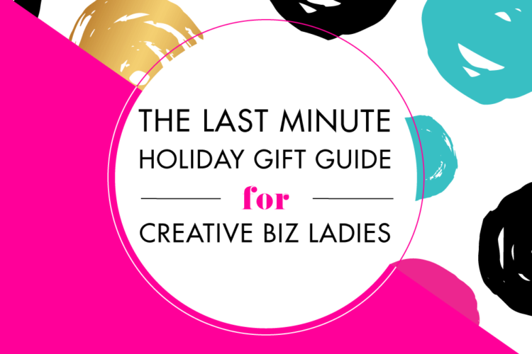 The Last Minute Holiday Gift Guide for Creative Biz Ladies | BlissandFaith.com