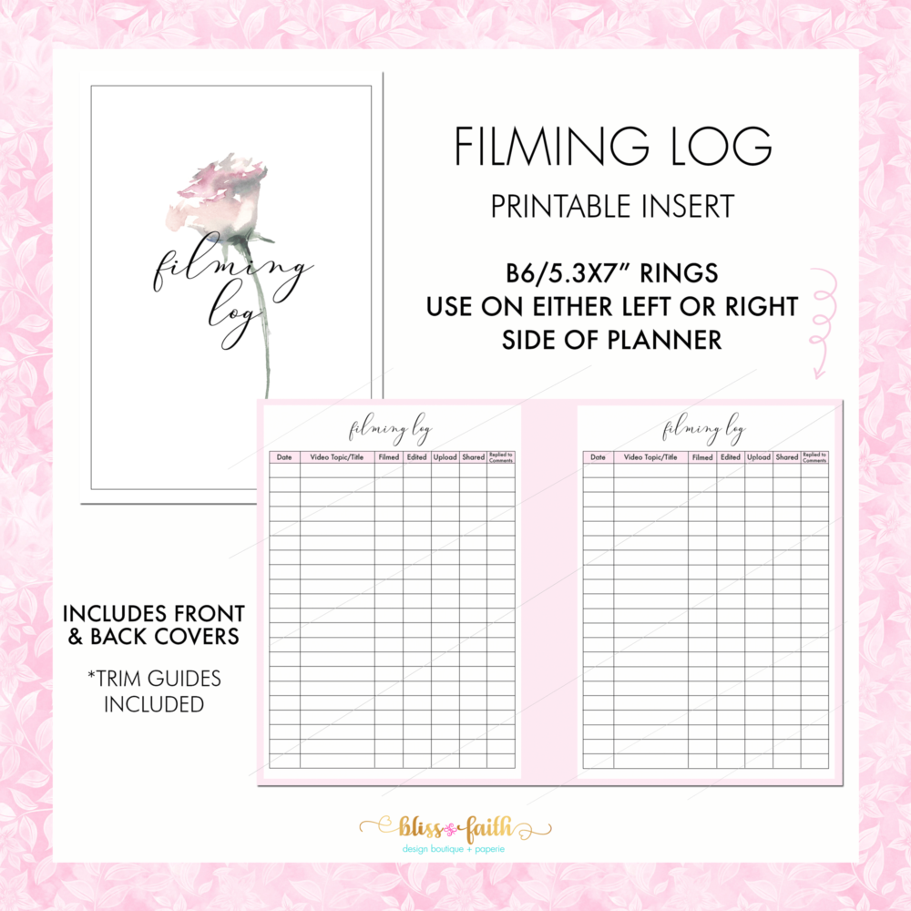 Video Filming Log B6 Rings Printable Planner Insert | BlissandFaith.com