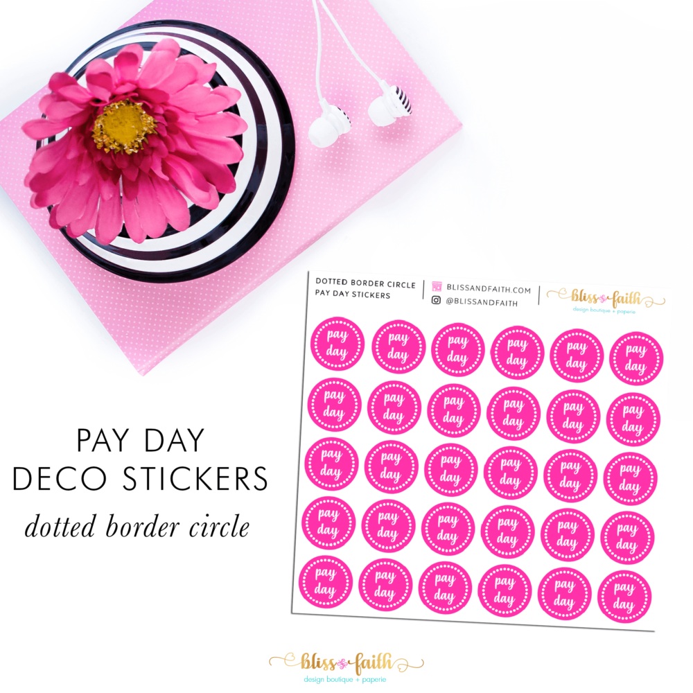 Pay Day Deco Sticker_DottedBorder | BlissandFaith.com