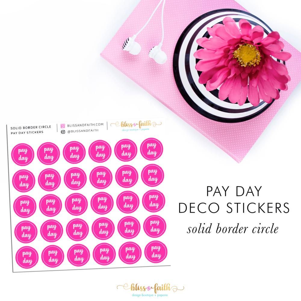 Pay Day Deco Sticker_SolidBorder | BlissandFaith.com