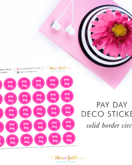 Pay Day Deco Sticker_SolidBorder | BlissandFaith.com