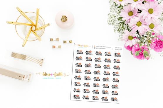 No School Script Text Functional Planner Sticker | BlissandFaith.com