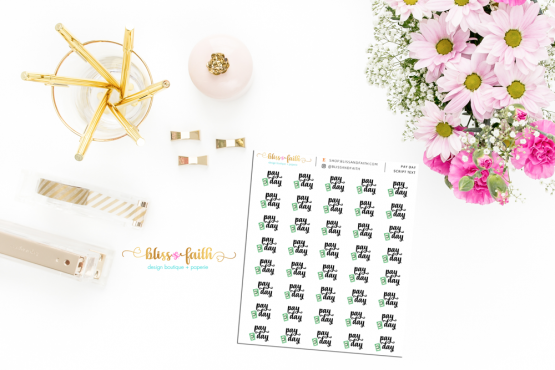 Pay Day Script Text Function Planner Sticker | BlissandFaith.com